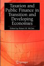 Taxation and Public Finance in Transition and Developing Economies