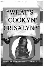 What's Cookyn' Crisalyn?:  Black and White Version