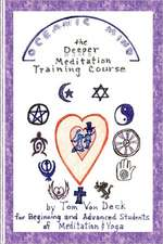 Oceanic Mind - The Deeper Meditation Training Course:  For Beginning and Advanced Students of Meditation and Yoga