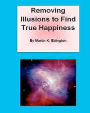 Removing Illusions to Find True Happiness:  I. Three on a Match