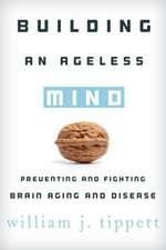 Building an Ageless Mind