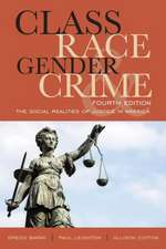 Class, Race, Gender, and Crime