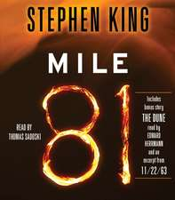 Mile 81:  Includes Bonus Story 'The Dune'