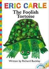 The Foolish Tortoise [With CD (Audio)]