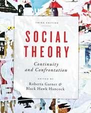 Social Theory:  A Reader, Third Edition