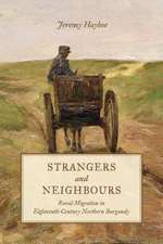 Strangers and Neighbours