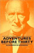 Adventures Before Thirty