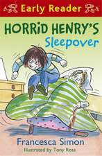 Horrid Henry Early Reader: Horrid Henry's Sleepover