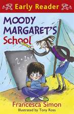 Horrid Henry Early Reader: Moody Margaret's School