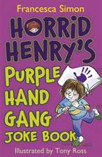 Horrid Henry's Purple Hand Gang Joke Book