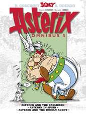 Asterix Omnibus 5:  Asterix the Legionary, Asterix and the Chieftain's Shield, Asterix at the Olympic Games