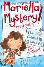 Mariella Mystery 01. The Ghostly Guinea Pig