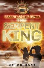 Secrets of the Tombs: The Serpent King