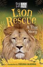 Born Free Lion Rescue