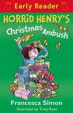 Horrid Henry's Christmas Ambush