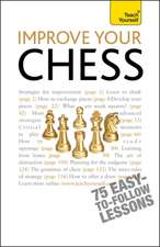 Improve Your Chess:  Learn to Read, Write, Speak and Understand a New Language