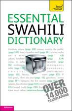 Essential Swahili Dictionary: Teach Yourself