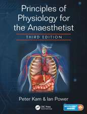 Principles of Physiology for the Anaesthetist, Third Edition:  Fundamentals and Clinical Practice