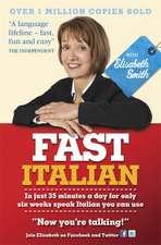 Fast Italian with Elisabeth Smith (Coursebook)