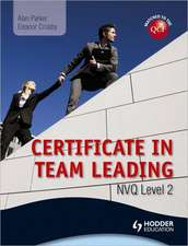 Level 2 NVQ Certificate in Team Leading (QCF)