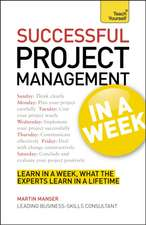 Project Management in a Week:  Teach Yourself