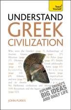 Understand Greek Civilization a Teach Yourself Guide:  A Care Worker Handbook