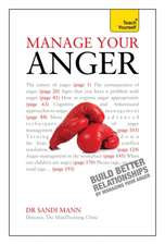 Mann, S: Manage Your Anger: Teach Yourself