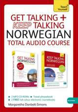 Get Talking and Keep Talking Norwegian Total Audio Course