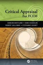 Critical Appraisal for Fcem:  All That Matters