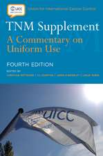 TNM Supplement: A Commentary on Uniform Use