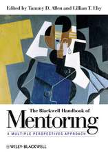 The Blackwell Handbook of Mentoring: A Multiple Perspectives Approach