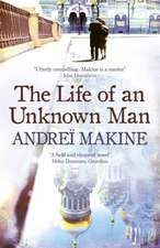 The Life of an Unknown Man