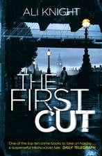 Knight, A: The First Cut