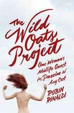 Rinaldi, R: The Wild Oats Project