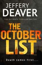 Deaver, J: The October List