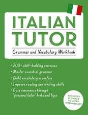Italian Tutor:  Grammar and Vocabulary Workbook
