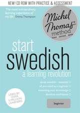 Nyborg, R: Start Swedish (Learn Swedish with the Michel Thom