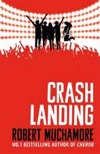 Rock War 04: Crash Landing