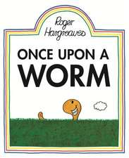 Hargreaves, R: Once Upon a Worm