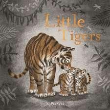 Weaver, J: Little Tigers