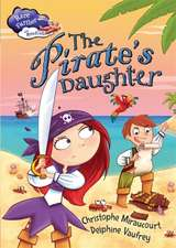 Race Further with Reading: The Pirate's Daughter