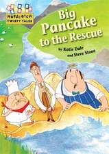 Hopscotch Twisty Tales: Big Pancake to the Rescue