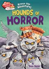 Race Ahead With Reading: Bronze Age Adventures: Hounds of Horror