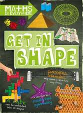 Colson, R: Maths is Everywhere: Get in Shape