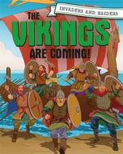 INVADERS AND RAIDERS VIKINGS