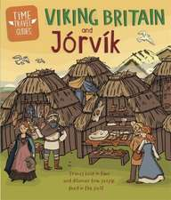 TIME TRAVEL GUIDES VIKING BRITAIN