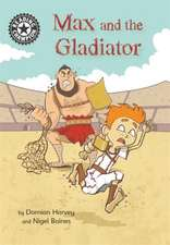Reading Champion: Max and the Gladiator