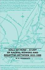 Hall of Fame' - A List of Racers, Rowers and Regattas Between 1833-1888