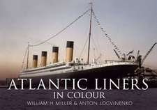 Atlantic Liners of the Twentieth Century in Color:  Memoirs of an Ats Girl
