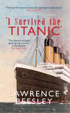 I Survived the Titanic:  The Loss of the Titanic